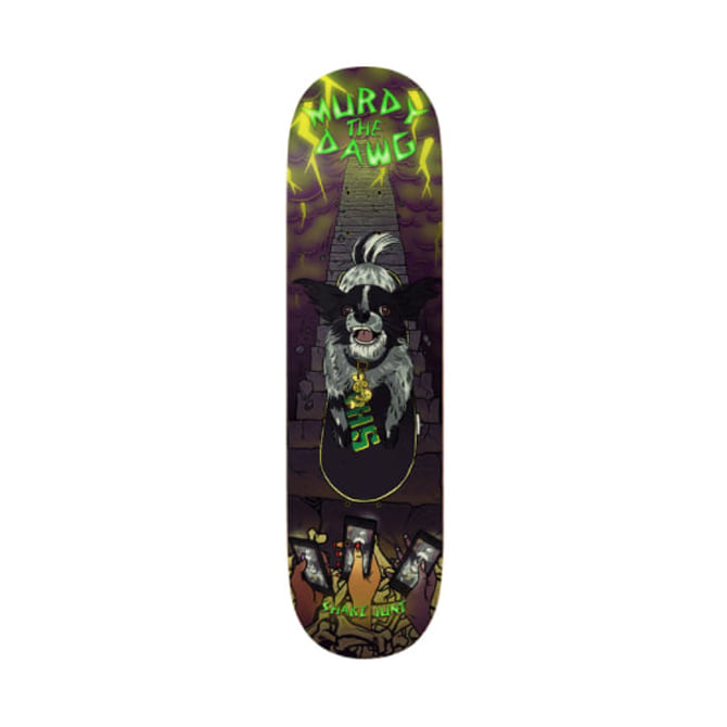 SHAKE JUNT MURDY THE DAWG DECK 8.75